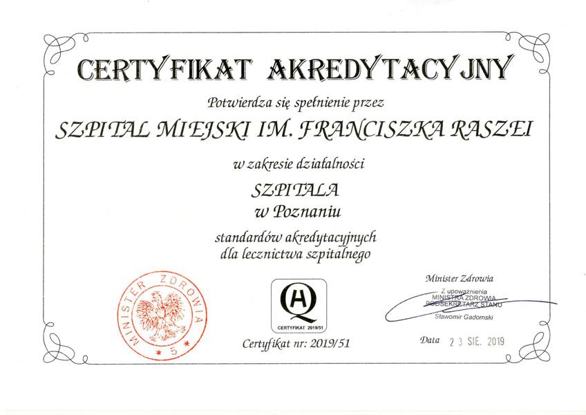 Certyfikat Akredytacyjny dla szpitala miejskiego imienia Raszei w Poznaniu