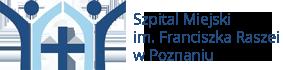 Szpital Miejski im. Franciszka Raszei w Poznaniu